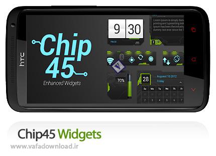 دانلود Chip45 Widgets (نرم افزار موبایل ویجت های کاربردی)