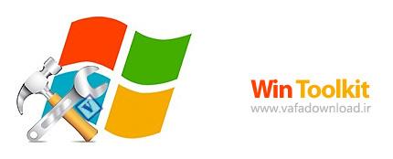 دانلود Win Toolkit v1.4.1.22 + DSIM Installer v1.0.5 (نرم افزار سفارشی کردن ویندوز 7 و 8 قبل از نصب)