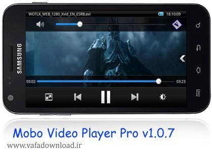 نرم افزار پلیر زیبا و جذاب Mobo Video Player Pro v1.0.7